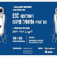 Festa AMP Machine djset de Edu - Questions e Sponton - Vans BR