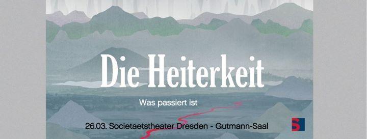 Die Heiterkeit & Hans Unstern  Dresden