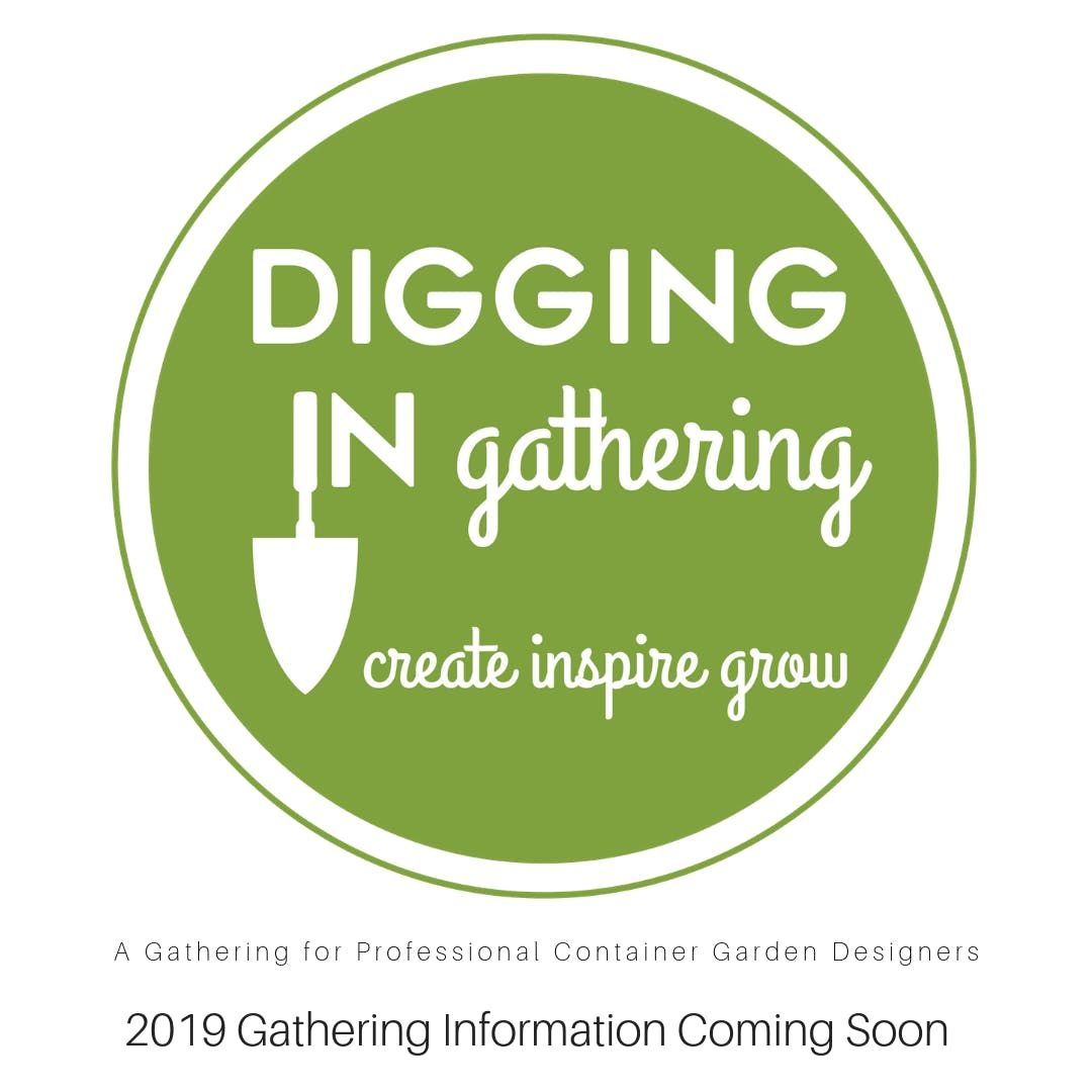 Digging In Gathering-for professional container garden designers