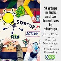 Startups in India and tax incentives to Startups