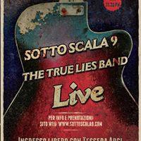 The True Lies Band live  Sottoscala9
