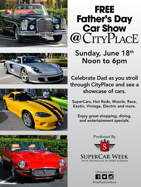 Free Fathers Day Car Show At City Place S Rosemary Ave West - Palm beach car show