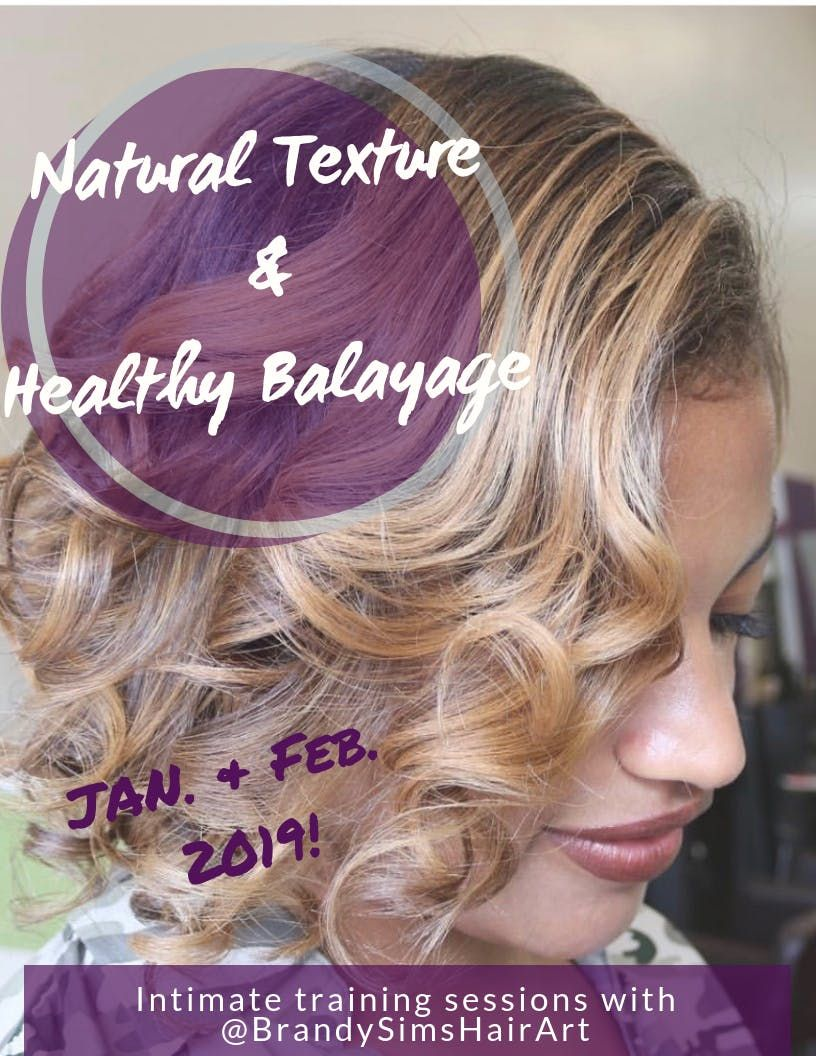 NATURAL TEXTURE & HEALTHY BALAYAGE with BrandySimsHairArt