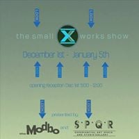 Small Works X at The Modbo and SPQR the Original