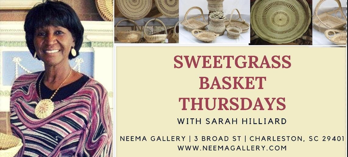 Sweetgrass Thursdays at Neema Gallery - Charleston
