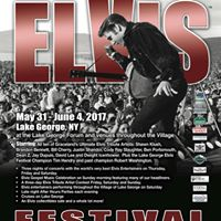 The Ultimate Lake George Elvis Festival (May 31 - June 4 2017)