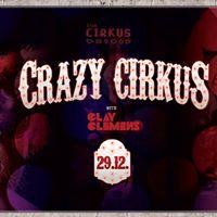 Crazy Cirkus - Bozos Farewell to 2017