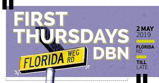 First Thursdays DBN - Florida Rd
