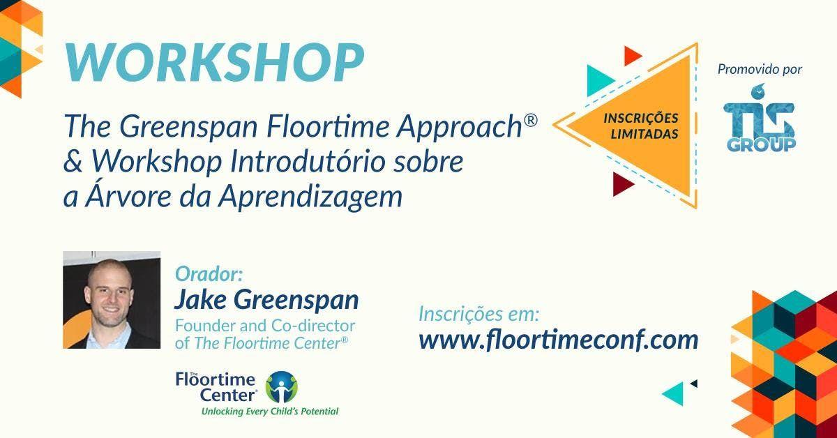 The Greenspan Floortime Approach e Workshop sobre a rvore da aprendizagem