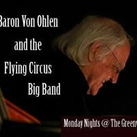 Baron Von Ohlen and the Flying Circus Big Band