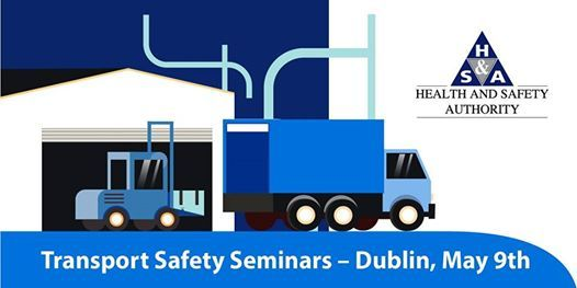 Transport Safety Seminars Dublin 2019