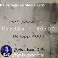 III. Slam Poetry Nyregyhza