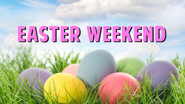 Easter Weekend Activities