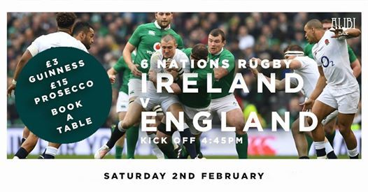 Ireland v England - Watch all 6 Nations games at Alibi bar.