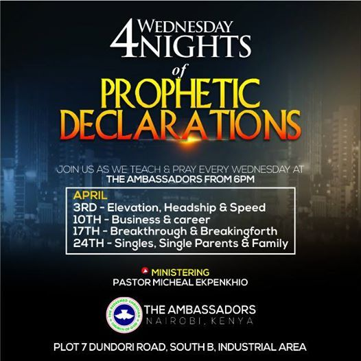 4 Wednesday Nights of Prophetic Declarations at Rccg Ambassadors