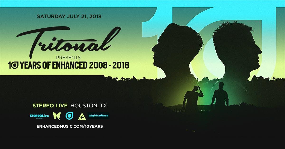 Tritonal 10 Years Of Enhanced Tour - Houston