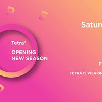 Tetra Opening New Season  Factori Priv  Saturday23