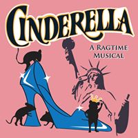 Cinderella A Ragtime Musical