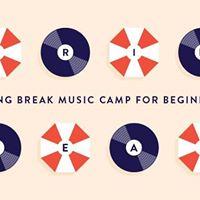 Spring Break Camp For Beginners