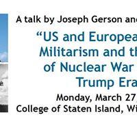 Talk by Joseph Gerson and Reiner Braun  Risk of Nuclear War