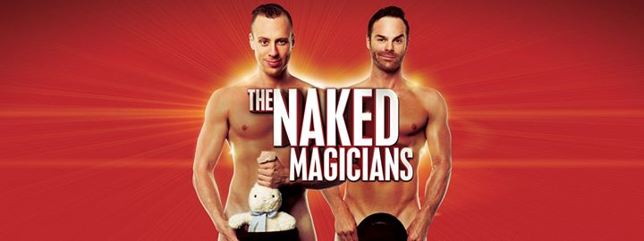The Naked Magicians - Launceston TAS (AUS)