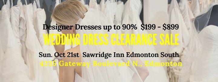 Edmonton Pop Up Wedding Dress Sale At Sawridge Inn South