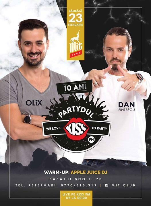 Partydul Kiss FM With Dan Finescu OLiX