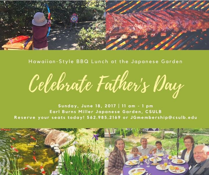 Fathers Day Hawaiian-Style BBQ Lunch at the Japanese Garden | Long Beach