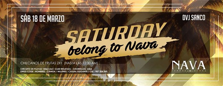 Saturday Belong To Nava At Nava Terraza Lounge Lima