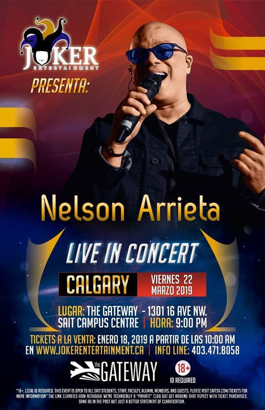 Nelson Arrieta Live in Calgary