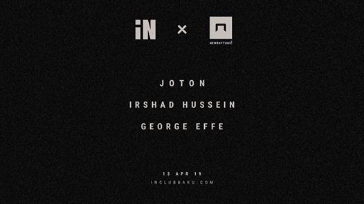 iN NEWRHYTHMIC NIGHT w JOTON  IRSHAD HUSSEIN  GEORGE EFFE