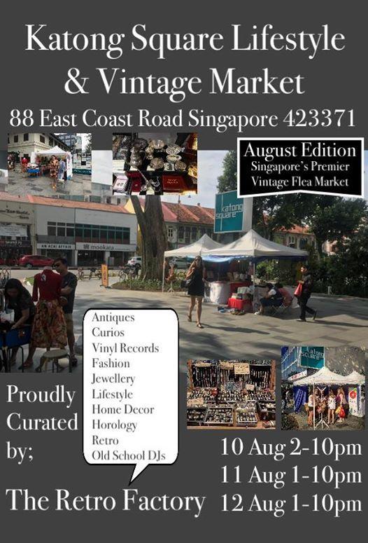 Katong Square Lifestyle & Vintage Market August Edition