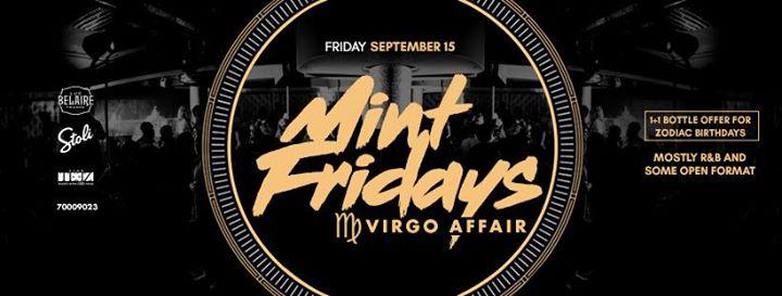 Mint Fridays - Virgo Affair  Sept.15