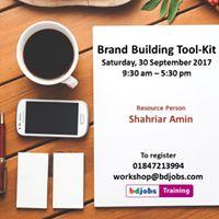 Brand Building Tool-Kit by Mr. Shahriar Amin
