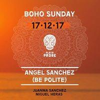 BOHO Sunday  Angel Sanchez