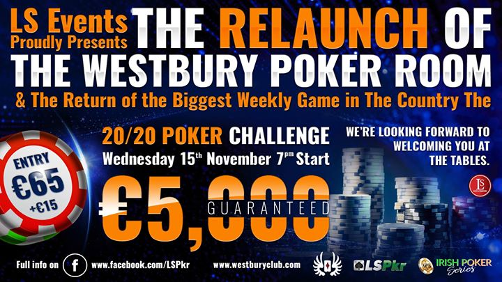Westbury Poker Relaunch & The Return of the 5000 GTD Wed Game-