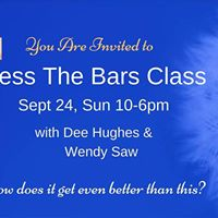 Access The Bars Class with Dee Hughes &amp Wendy Saw