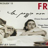 Frida - La pazzia non esiste