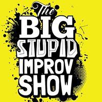The Big Stupid Improv Show at the Edmonton Fringe