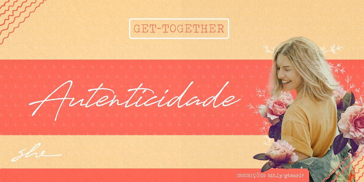 Get-Together Autenticidade
