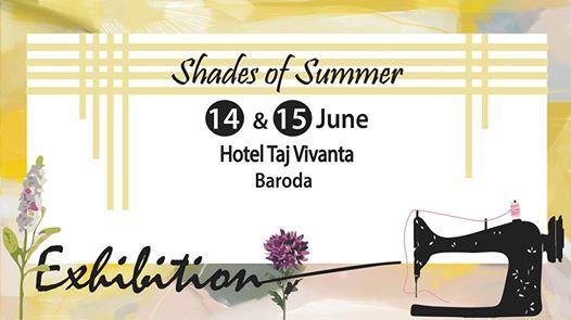 Shades of Summer 19- Baroda at Vivanta by Taj - Vadodara