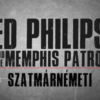 Ed Philips and the Memphis Patrol - Szatmrnmeti - (Private)
