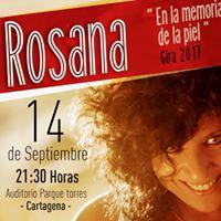 ROSANA EN CONCIERTO &gt&gt&gt 14 SEP 2017