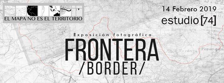 Frontera -Exposicin Fotogrfica-