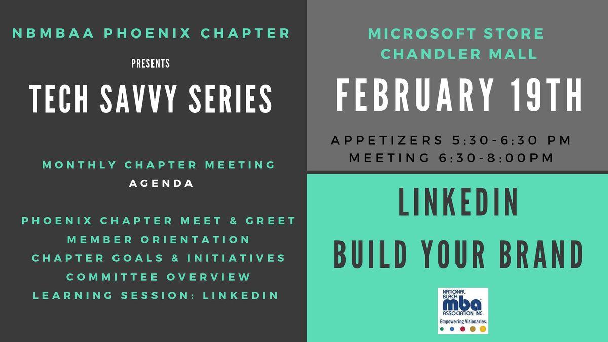 NBMBAA Phoenix - Tech Savvy Series LinkedIn Build Your Brand
