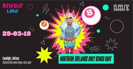 Bingo Loco - Belfast Fri 29th March