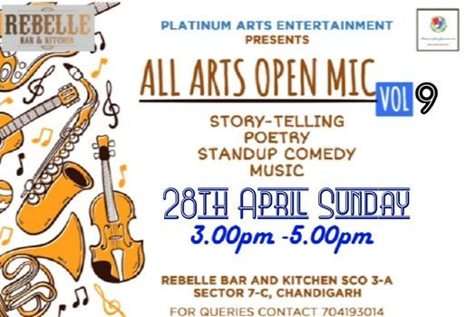 All Arts Open Mic Vol 9 At Rebelle Bar Kitchen Chandigarh