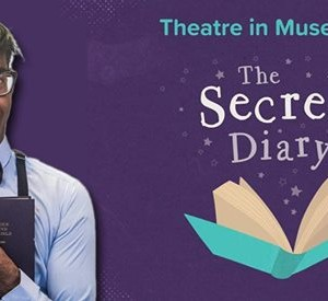 Theatre in Museums The Secret Diary