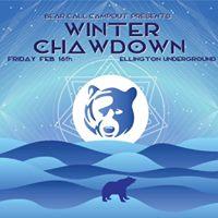 Bear Call Campout Presents Winter Chawdown-Ellington Underground
