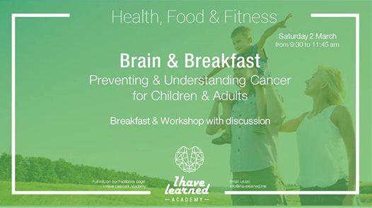 Brain & BreakfastUnderstand & Prevent Cancer - IHL Academy